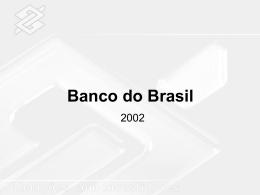 4T02 - Banco do Brasil