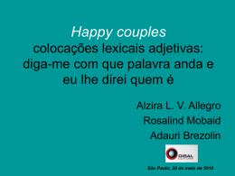 Happy couples - colocações lexicais adjetivas: diga-me com