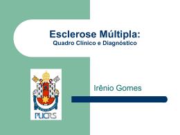 Dr.Irênio Gomes - Clínica e critérios diagnósticos