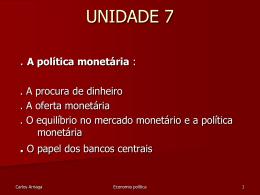 unidade 7 -politicas monetárias