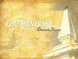 ILUMINISMO Daniela Torres Crise do Antigo Regime