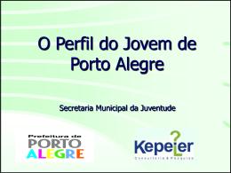 Perfil do Jovem de Porto Alegre