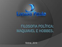 Filosofia Política: Maquiavel e hobbes.