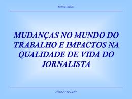 (SP/Abril/2005) - Apresentação Roberto Heloani
