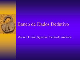 Mauren - Banco de Dados Dedutivo