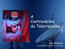 10. A Controvérsia do Teletrabalho I