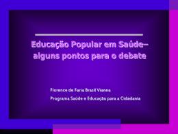 Educação Popular em Saúde - (LTC) de NUTES