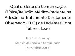 Qual o Efeito da Comunicação Clínica/Relação Médico