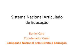 Veja aqui a apresentação em PowerPoint utilizada por Daniel Cara.