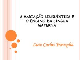 VARIAÇÃO LINGUÍSTICA. - Uni
