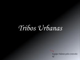 Tribos Urbanas