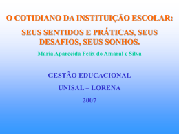 O cotidiano da Instituição Escolar 3º A