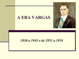 Cronologia: A era Vargas