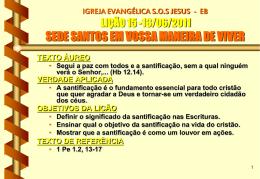 13/06/2011 sede santos em vossa maneira de viver