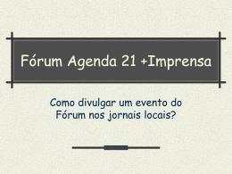 A mídia - Agenda 21 Comperj