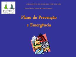Caminhos de Evacuação - EB2 Dr. Manuel Oliveira Perpétua