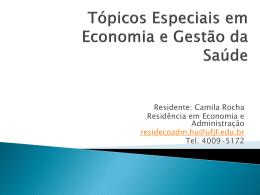 Aula5: O Financiamento da Saúde por Camila Miranda Rocha