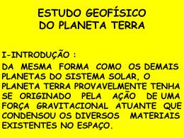ESTUDO GEOFÍSICO DO PLANETA TERRA