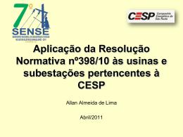 Aplicação da Resolução Normativa 398 às Usinas e Subestações