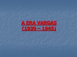 A ERA VARGAS CAP. 50