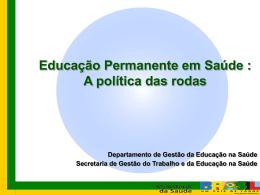 Apresentação dos Pólos de Educação