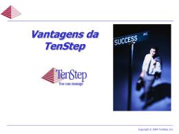 Visão Geral - Vantagens da TenStep