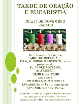 Convite da Tarde de Oração Dia: 26 de novembro de 2011 Sábado