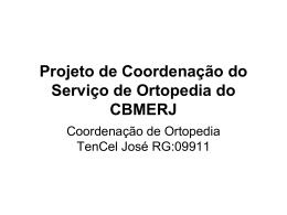 Projeto de Coordena__o do Servi_o de Ortopedia do CBMERJ