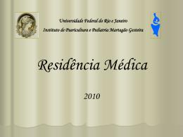O que é a residência médica? - (LTC) de NUTES