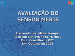 AVALIAÇÃO DO SENSOR MERIS - OBT