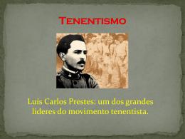 Tenentismo - Colégio Porto Alvorada