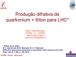 Produção difrativa de quarkonium + fóton no LHC