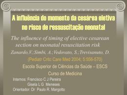 Influência do momento da cesárea eletiva no risco de ressuscitação