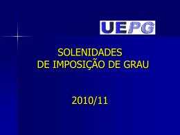 FORMATURAS 2009/10 - Universidade Estadual de Ponta Grossa