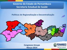 CONSOLIDAR A POLÍTICA DE DESCENTRALIZAÇÃO E
