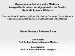Dependência Química Entre Médicos: Qualificação para
