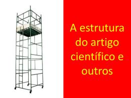 A estrutura do artigo científico - Universidade Castelo Branco