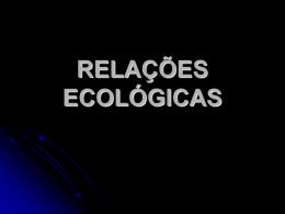 RELAÇÕES ECOLÓGICAS - Curso e Colégio Acesso