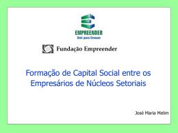 Formação de Capital Social entre os Empresários de Núcleos