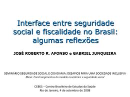 Interface entre seguridade social e fiscalidade no Brasil