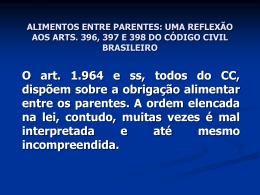 ALIMENTOS ENTRE PARENTES: UMA REFLEXÃO AOS ARTS. 396