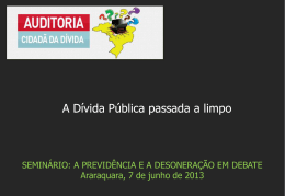 """""""A PREVIDÊNCIA E A DESONERAÇÃO EM DEBATE"""" – Araraquara"""