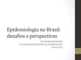 Epidemiologia no Brasil: novas perspectivas