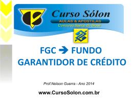 O Fundo Garantidor de Créditos (FGC)