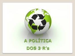 política dos 3 R