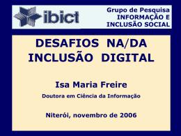 Desafios da Inglusão Digital Nov 2006