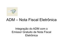 ADM – Nota Fiscal Eletrônica