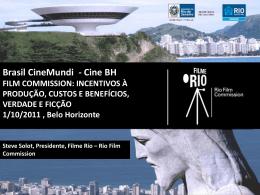 Film Commission: Incentivos à produção, custos e benefícios