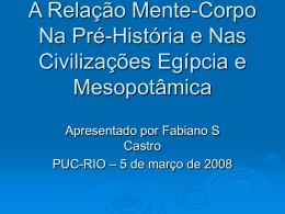 A Relação Mente-Corpo Na Pré-História e Civilizações Antigas