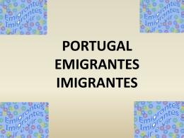 PORTUGAL EMIGRANTES IMIGRANTES